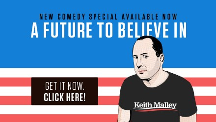 Keith Malley New Comedy Album - A Future To Believe In