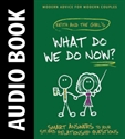 Picture of What Do We Do Now? - AUDIO BOOK DOWNLOAD