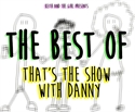 Picture of The Best of That's the Show with Danny